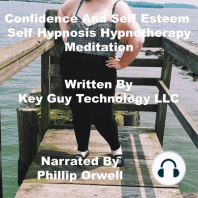 Confidence And Self Esteem Self Hypnosis Hypnotherapy Meditation