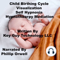 Child Birthing Self Hypnosis Hypnotherapy Meditation