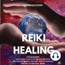 listen to reiki healing for beginners developing your