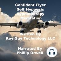 Confident Flyer Self Hypnosis Hypnotherapy Meditation