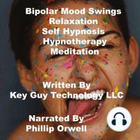 Bipolar Self Hypnosis Hypnotherapy Mediation