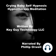 Crying Baby Self Hypnosis Hypnotherapy Meditation