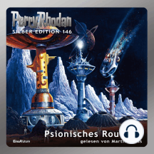 """Perry Rhodan Silber Edition 146: Psionisches Roulette: 4. Band des Zyklus """"Chronofossilien"""""""
