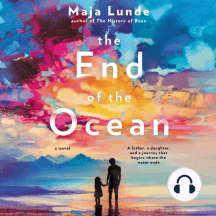 The End of the Ocean: A Novel