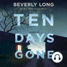 Ten Days Gone: An A. L. McKittridge Novel