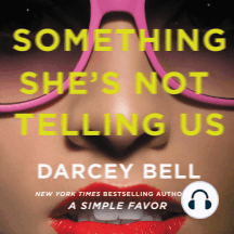 Something She's Not Telling Us: A Simple Favor