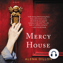 Mercy House: A Novel