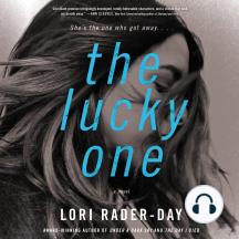 The Lucky One: A Novel