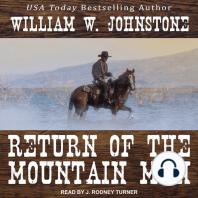 Return Of The Mountain Man