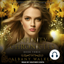 Infinity Chronicles Book Three: A Paranormal Reverse Haram