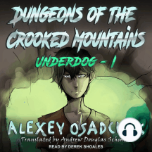 Dungeons Of The Crooked Mountains: Underdog - 1