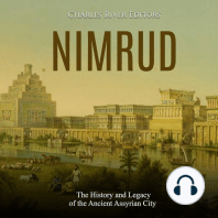Nimrud: The History and Legacy of the Ancient Assyrian City
