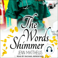 The Words Shimmer