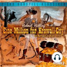 Eine Million für Krawall-City - Ein Mordsspaß im Wilden Westen