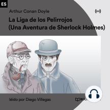 La Liga de los Pelirrojos: Una Aventura de Sherlock Holmes