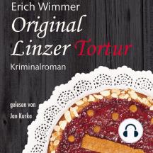 Original Linzer Tortur: Kriminalroman