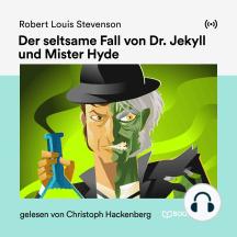 Der seltsame Fall von Dr. Jekyll und Mister Hyde