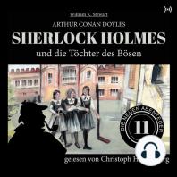Sherlock Holmes und die Töchter des Bösen