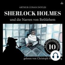 Sherlock Holmes und die Narren von Bethlehem: Die neuen Abenteuer 10