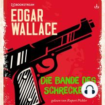 Die Bande des Schreckens: Edgar Wallace 23