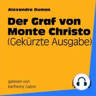 Der Graf von Monte Christo (Gekürzte Ausgabe)