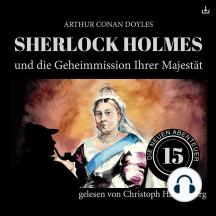Sherlock Holmes und die Geheimmission Ihrer Majestät: Die neuen Abenteuer 15