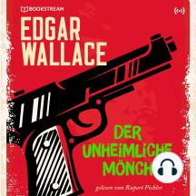 Der unheimliche Mönch: Edgar Wallace 26