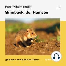 Grimback, der Hamster