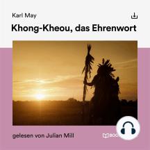 Khong-Kheou, das Ehrenwort