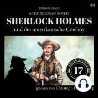 Sherlock Holmes und der amerikanische Cowboy