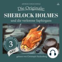 Sherlock Holmes und die verlorene Saphirgans