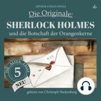 Sherlock Holmes und die Botschaft der Orangenkerne