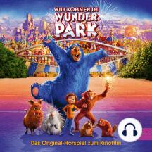 Willkommen Im Wunder Park;Das Original-Hörspiel z.Kinofilm