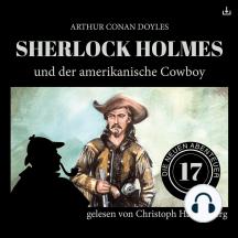 Sherlock Holmes und der amerikanischen Cowboy: Die neuen Abenteuer 17