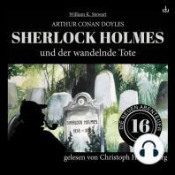 Sherlock Holmes und der wandelnde Tote
