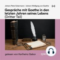 Gespräche mit Goethe in den letzten Jahren seines Lebens (Dritter Teil)