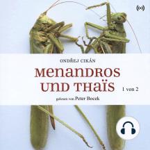 Menandros und Thaïs (1 von 2)