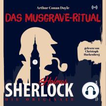 Die Originale: Das Musgrave-Ritual