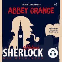 Die Originale: Abbey Grange