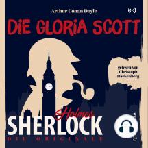 Die Originale: Die Gloria Scott