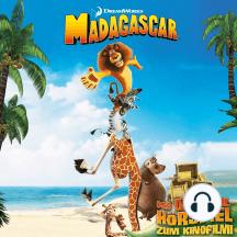 Madagascar (Das Original-Hörspiel zum Kinofilm)