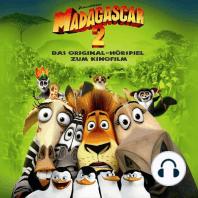 Madagascar 2 (Das Original-Hörspiel zum Kinofilm)