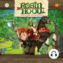 Folge 14: Robin und der König (Das Original-Hörspiel zur TV-Serie)