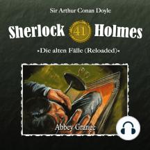 Sherlock Holmes, Die alten Fälle (Reloaded), Fall 41: Abbey Grange