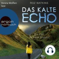 Das kalte Echo - Ein Fall im Peak District, Band 1