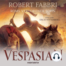 Roms verlorener Sohn - Vespasian 6