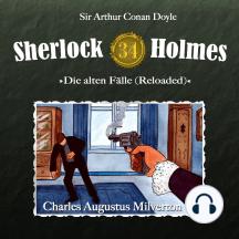 Sherlock Holmes, Die alten Fälle (Reloaded), Fall 34: Charles Augustus Milverton
