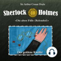 Sherlock Holmes, Die alten Fälle (Reloaded), Fall 40