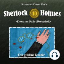 Sherlock Holmes, Die alten Fälle (Reloaded), Fall 40: Der goldene Kneifer