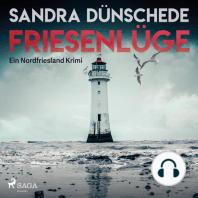 Friesenlüge - Ein Nordfriesland Krimi
